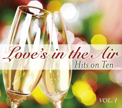 Hits on Ten, Vol. 1: Love's in the Air